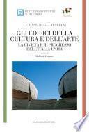 Gli edifici della cultura e dell'arte - LE CASE DEGLI ITALIANI