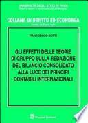 Gli effetti delle teorie di gruppo sulla redazione del bilancio consolidato alla luce dei principi contabili internazionali