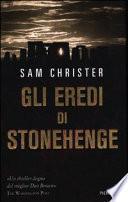 Gli eredi di Stonehenge