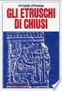 Gli Etruschi di Chiusi