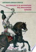 Gli exploit e le avventure del brigadiere Gerard