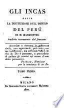 Gli Incas ossia la distruzione dell'impero del Peru, tradotta nuovamente dal francese