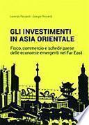 Gli investimenti... in Asia Orientale