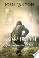 Gli omicidi dei Monuments Men