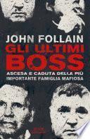 Gli ultimi boss