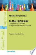 Global Inclusion. Le aziende che cambiano: strategie per innovare e competere