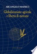 Globalizzazione agricola e libertà di mercato