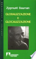 Globalizzazione e glocalizzazione. Saggi scelti