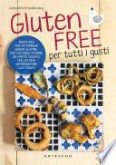 Gluten Free per tutti i gusti