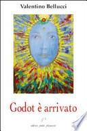 Godot è arrivato. Conferenze, interventi e note critiche