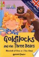Goldilocks and three Bears-Riccioli d'oro e i tre orsi