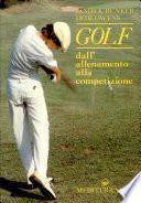 Golf: Dall' Allenamento Alla Competizione