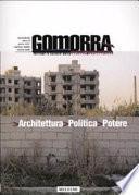 Gomorra. Territori e culture della metropoli contemporanea