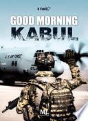 Good morning Kabul