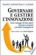 Governare e gestire l'innovazione. Cosa i manager devono sapere di project, program e portfolio management