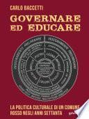 Governare ed educare. La politica culturale di un Comune rosso negli anni Settanta