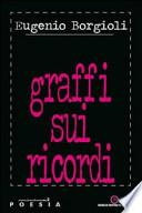 Graffi sui ricordi