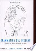 Grammatica del disegno. Metodo pratico per imparare il disegno