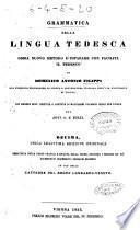 Grammatica della lingua tedesca ossia nuovo metodo d'imparare con facilità il tedesco di Domenico Antonio Filippi