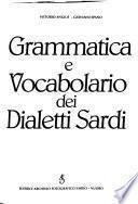 Grammatica e vocabolario dei dialetti sardi