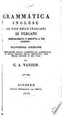 Grammatica inglese ad uso degl' italiani semplicizzata e ridotta a XXI. lezioni