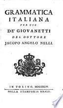 Grammatica italiana per uso de' giovanetti del dottore Jacopo Angelo Nelli