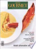 Grand Gourmet. Rivista internazionale di alta cucina e bien vivre