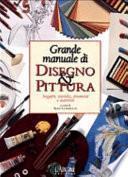 Grande manuale di disegno & pittura