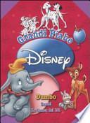 Grandi fiabe Disney: Dumbo-Bambi-La carica dei 101