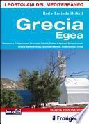 Grecia egea. Saronico e Peloponneso orientale, Cicladi, Eubea e Sporadi settentrionale, Sporadi orientali, Dodecaneso, Creta