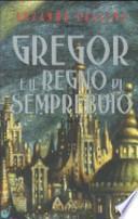 Gregor e il regno di Semprebuio