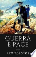 Guerra e pace. Ediz. integrale