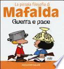 Guerra e pace. La piccola filosofia di Mafalda