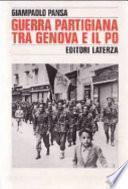 Guerra partigiana tra Genova e il Po