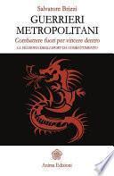 Guerrieri metropolitani