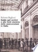 Guida agli archivi e alle fonti storiche delle assicurazioni in Italia