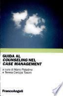 Guida al counseling nel case management