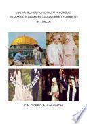 Guida al matrimonio e divorzio islamico e come riconoscere i furbetti in italia