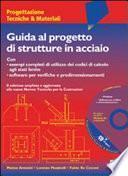 Guida al progetto di strutture in acciaio. Con CD-ROM