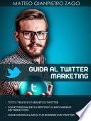Guida al twitter marketing