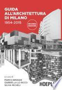 Guida all'architettura di Milano 1954-2015