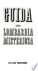 Guida alla Lombardia misteriosa