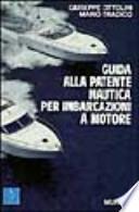 Guida alla patente nautica per imbarcazioni a motore