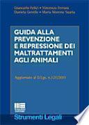 Guida alla prevenzione e repressione dei maltrattamenti agli animali