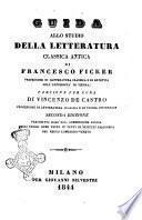 Guida allo studio della letteratura classica antica di Francesco Ficker