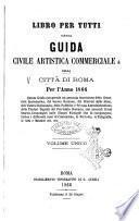 Guida civile artistica e commerciale della città di Roma