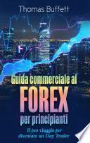Guida commerciale al FOREX per principianti