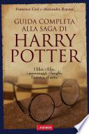 Guida completa alla saga di Harry Potter