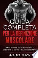 Guida Completa Per La Definizione Muscolare