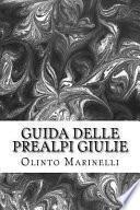 Guida Delle Prealpi Giulie